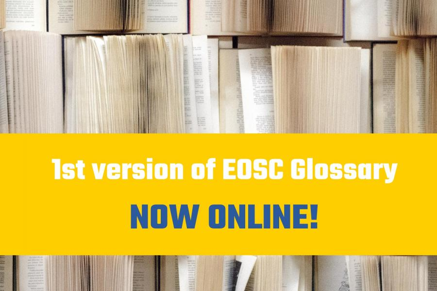 1st version of EOSC Glossary now online!