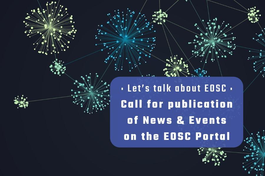 Call for publication of News and Events on the EOSC Portal