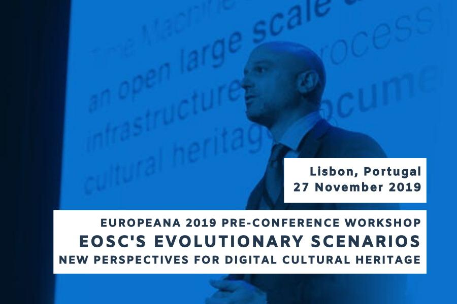 EOSC's Evolutionary scenarios New perspective for Digital Cultural Heritage - Europeana