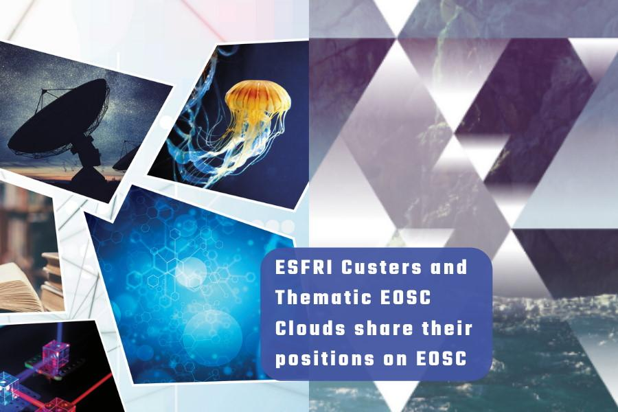 ESFRI Clusters and Thematic Clouds share their positions on EOSC