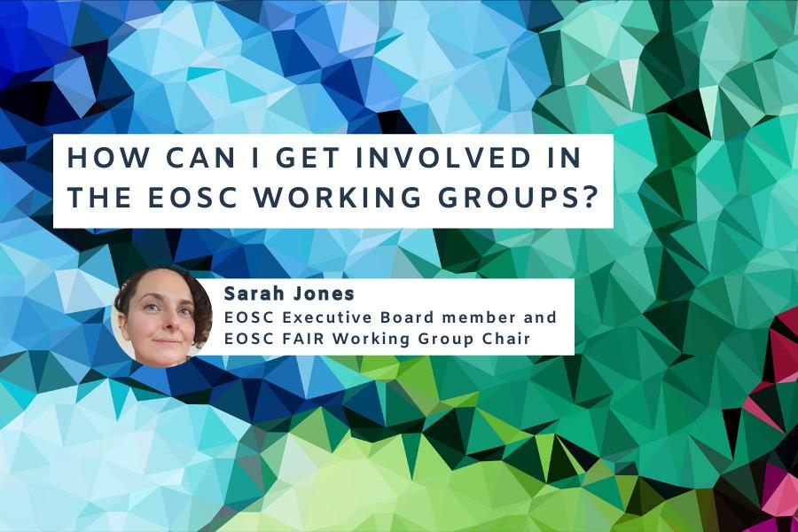 How can I get involved in the EOSC working groups