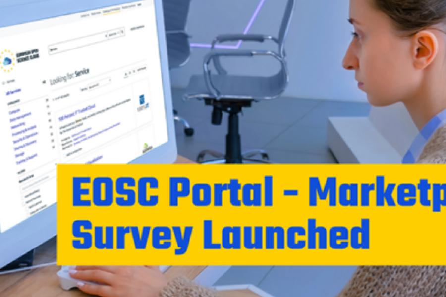 EOSC Portal Marketplace Survey Awaits Your Opinion