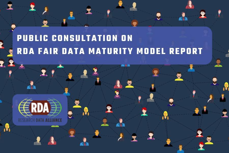 RDA FAIR data WG launches public consultation on maturity model report